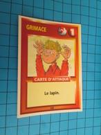 "1576-1600 : TRADING CARD 1991 JEU ""CANAILLES"" PANINI / GRIMACE - LE LAPIN - Trading Cards"