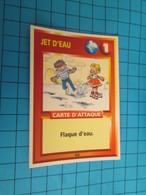 "1576-1600 : TRADING CARD 1991 JEU ""CANAILLES"" PANINI / JET D'eAU - FLAQUE D'EAU - Trading Cards"