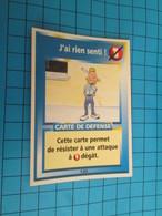 "1576-1600 : TRADING CARD 1991 JEU ""CANAILLES"" PANINI / J'AI RIEN SENTI - Trading Cards"