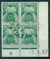 FRANCE  TAXE N° 89 Bloc De 4 Coin Daté 2.5.57 Oblitéré (en Neuf C:425 €). - Coins Datés