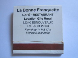 POCHETTE D'ALLUMETTES ESNOUVEAUX 52340 LA BONNE FRANQUETTE CAFÉ-RESTAURANT LOCATION GITE RURAL GAULOISE BLONDES - Boites D'allumettes
