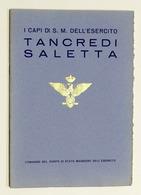 Militaria - I Capi Di Stato Maggiore Dell'Esercito - Tancredi Saletta - 1935 - Documenti