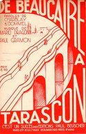 PARTITION DE BEAUCAIRE A TARASCON - 1935 - ONE STEP - ILLUSTRATION LE PONT STYLE ART DECO PAR TOB WURTH - - Musique & Instruments