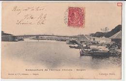 CPA- EMBOUCHURE De L'ARROYS CHINOIS- SAÏGON -1905- 2scans - Viêt-Nam