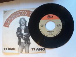 Umberto Tozzi  -  Ti Amo -.  CGD;    Anno 1977.  Perfetto - Disco, Pop