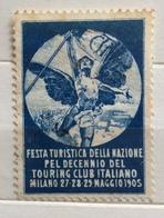 TOURING CLUB 1905 FESTA TURISTICA DELLA NAZIONE PER IL  DECENNIO  ERINNOFILO CHIUDILETTERA  ETICHETTA PUBBLICITARIA - Francobolli