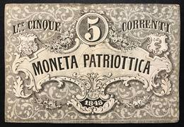 Venezia 5 Lire Moneta Patriottica 1848 Firma Barzilai  Forellino LOTTO 386 - [ 4] Voorlopige Uitgaven
