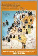 NL.- Klederdrachten Van Nederland. Hollandse Klederdrachtpoppen. Uitg. Klopenmakerij - De Zaanse Schans -. - Folklore