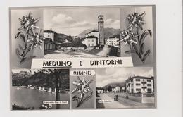MEDUNO  E Dintorni  (UD)  Saluti Da   - F.G.  - Anni  '1950 - Udine