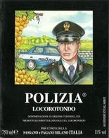 """2328 """" POLIZIA - LOCOROTONDO - SASSANO E PAGANI-MILANO-ITALIA """" ETICHETTA ORIGINALE - Vino Bianco"""