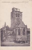 Waareghem- L'église Aprèsle Bombardement Allemand Du 24 Oct 1918 - Waregem