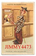 CPA - HUMOUR - AGENCE MATRIMONIALE - Cherche Dot... Même Sans Jeune Fille - Edit. J. G Paris N° 837 / 3 - Humour