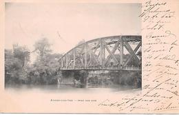 AUVERS-SUR-OISE - ( Pont Sur Oise - Auvers Sur Oise