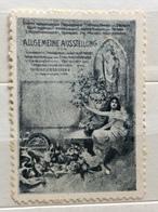 ALLGEMEINE  AUSSTELLUNG    ERINNOFILO CHIUDILETTERA  ETICHETTA PUBBLICITARIA - Francobolli