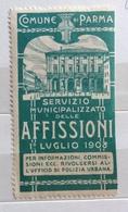 COMUNE DI PARMA  1908  SERVIZIO DELLE AFFISSIONI   ERINNOFILO CHIUDILETTERA  ETICHETTA PUBBLICITARIA - Francobolli