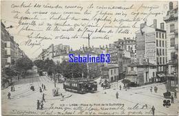 Lyon - Place Du Pont De La Guillotière - 1906 - Lyon 3