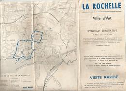 Dépliant Touristique ,  LA ROCHELLE ,  Ville D'Art, 6 Pages , 3 Scans ,frais Fr 1.55 E - Dépliants Touristiques