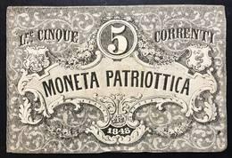 Venezia 5 Lire Moneta Patriottica 1848 Firma Barzilai  LOTTO 538 - [ 4] Emissions Provisionelles