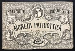 Venezia 5 Lire Moneta Patriottica 1848 Firma Barzilai  LOTTO 538 - [ 4] Voorlopige Uitgaven