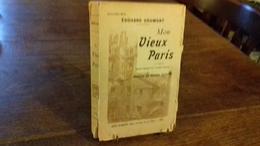MON VIEUX PARIS 1°série édouard DRUMONT Dessins De G. COINDRE (col 1a) - Books, Magazines, Comics
