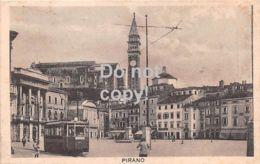 Pirano -  Piran - Glavni Trg S Tramvajem - 1925 - Slovenia