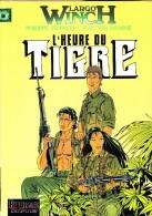 "Francq / Van Hamme - "" L' Heure Du Tigre "" - Largo Winch N° 8 - Repérages Dupuis - ( EO 6 - 1997 ) . - Largo Winch"