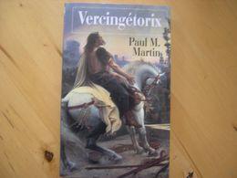 Vercingétorix - Paul Martin - Biographie