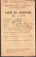 (guerre 39-45, Rationnement) Antony (92 Hauts De Seine) Carte De Jardinage 1942 (PPP16968) - Old Paper