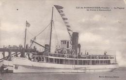 """85. ÎLE DE NOIRMOUTIER. CPA . LE VAPEUR """" ST PHILIBERT"""" DE PORNIC A NOIRMOUTIER. ANNEE 1928 - Ile De Noirmoutier"""