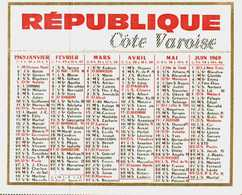 Petit Calendrier 1969  -       Journal REPUBLIQUE Côte Varoise - Calendars