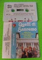 MUSICASSETTA MC QUELLI DI SANREMOMC Quelli Di Sanremo (Nilla Pizzi, Gior PIZZI CONSOLINI BONI LATILLA BEBAS GOLD SMC 145 - Cassette