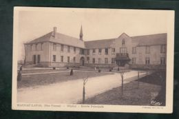 CP (87) Magnac-Laval  -  Hôpital  -  Entrée Principale - Francia