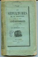 Savoie - LES SEPULTURES EN TARENTAISE - Par E.L. BORREL -  Edition Originale 1870 Edit: CRUD Et Cie  MOUTIERS - Alpes - Pays-de-Savoie