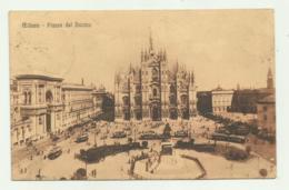 MILANO - PIAZZA DEL DUOMO   VIAGGIATA FP - Milano (Milan)