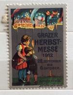 GRAZ FIERA AUTUNNALE  1912 GRAZER HERBSTMESSE 1912   CHIUDILETTERA  ETICHETTA PUBBLICITARIA - Francobolli