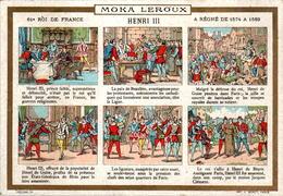 Chromo Moka Leroux Henri III 61 ème Roi De France à Régné De 1574 à 1589 En B.Etat - Thé & Café