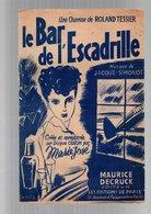 Partition Le Bar De L'escadrille Une Chanson De Roland Tessier Créée Et Enregistrée Par Marie José En 1942 - Partitions Musicales Anciennes