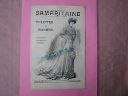 La Samaritaine 1908 Catalogue TOILETTES DE MARIEES ,bijoux,trousseaux,mailles. 34 Pages TBE - Mariage