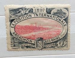 ARCACHON   EXPOSITION INTERNATIONALE  1897  ERINNOFILO CHIUDILETTERA ETICHETTA PUBBLICITARIA - Francobolli