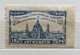 ANVERSA ANVERS   EXPOSITION UNIVERSALE  1894  ERINNOFILO CHIUDILETTERA ETICHETTA PUBBLICITARIA - Francobolli