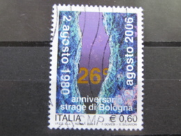 *ITALIA* USATI 2006 - 26° STRAGE BOLOGNA - SASSONE 2921 - LUSSO/FIOR DI STAMPA - 6. 1946-.. Repubblica