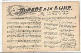 CPA Aubade à La Lune - Partition De Musique De Gaston Maquis Et Paroles D' Hector Sombre - Music And Musicians