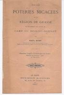 PREHISTOIRE Les Poteries MICACEES Vers GRASSE Et Camp Du Bois ROURET - Livret De 1907 - 1220119 - Livres, BD, Revues
