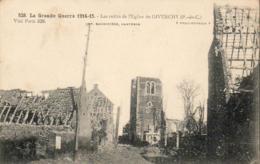 MILITARIA  GUERRE 1914- 18  GIVENCHY  Les Restes De L' Eglise De GIVENCHY  .... - Guerre 1914-18