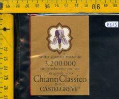 Etichetta Vino Liquore Chianti Castelgreve Mercatale Val Di Pesa FI - Etichette