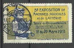 BELGIUM 1911 Vignette Exposition De Machines Agricoles Et De Laiterie Bruxelles O - Erinnophilie