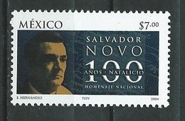 Mexico 2004 The 100th Ann. Of The Birth Of Salvador Novo, Was A Mexican Writer, Poet, Playwright, Translator. MNH - Mexiko
