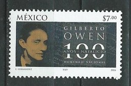 Mexico 2004 The 100th Anniversary Of The Birth Of Gilberto Owen, 1904-1952.Mexican Poet And Diplomat. MNH - Mexiko