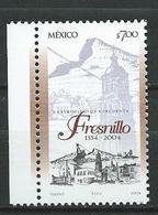 Mexico 2004 The 450th Anniversary Of Fresnillo. MNH - Mexiko