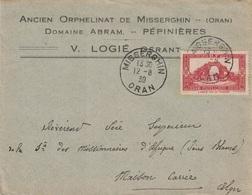 ALGERIE - MISSERGHIN - ORAN - LE 12-8-1939 - LETTRE ENTETE ANCIEN ORPHELINAT DE MISSERGHIN - V.LOGIE - POUR ALGER. - Cartas